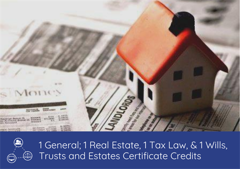 Wills, Trusts, and Estates and Real Property: Homestead Webinar