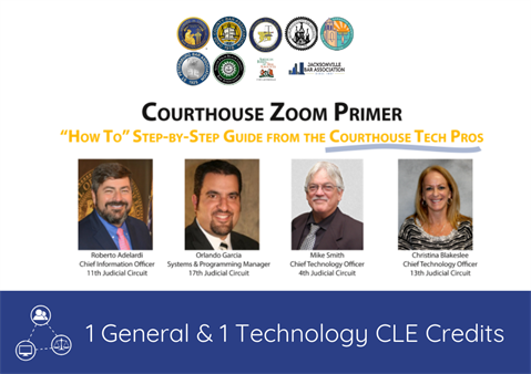 "Courthouse Zoom Primer: ""How To"" Guide from Courthouse Tech Pros"