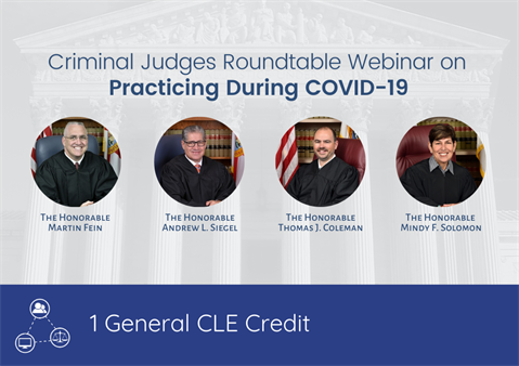 Criminal Judges Roundtable Webinar on Practicing During COVID-19