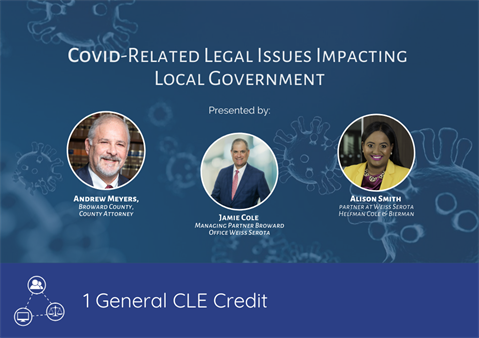 Covid-Related Legal Issues Impacting Local Government